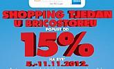 Bricostore shopping tjedan