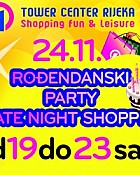 Rođendanski LATE NIGHT SHOPPING u Toweru 24. studenog