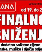 Finalno sniženje u Mani od 19.-25.08. !