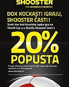 Shooster akcija -20% popusta
