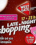 West Gate noćni shopping do 19.4.